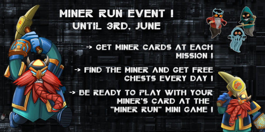 Miner's Event until 3rd, June
